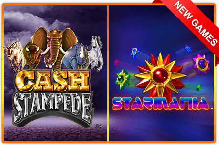Star Mania and Cash Stampede