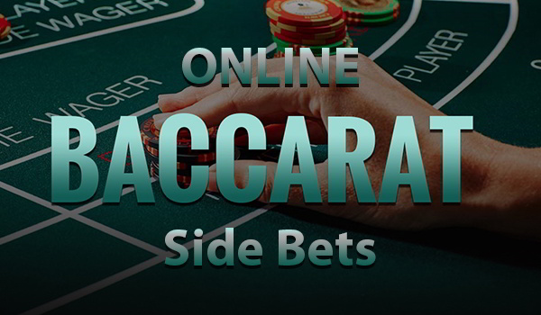 Guide on the Online Baccarat Side Bets at Jackpot Mobile Casino