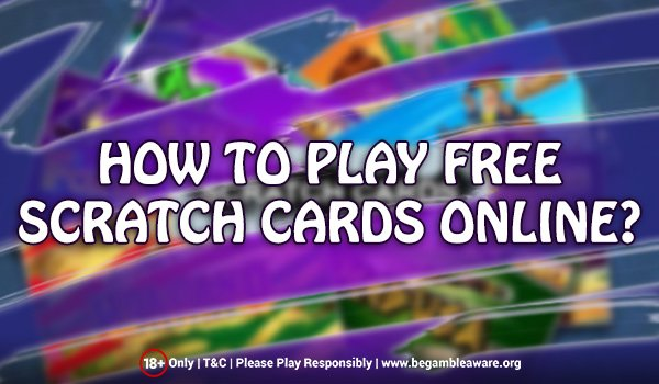 Play Free Scratch Cards Online